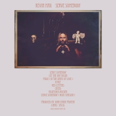 MEANDERS MUSIC REVIEW: SERVE SOMEBODY by Kevin Max